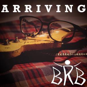 Arriving - Album des BRB Project